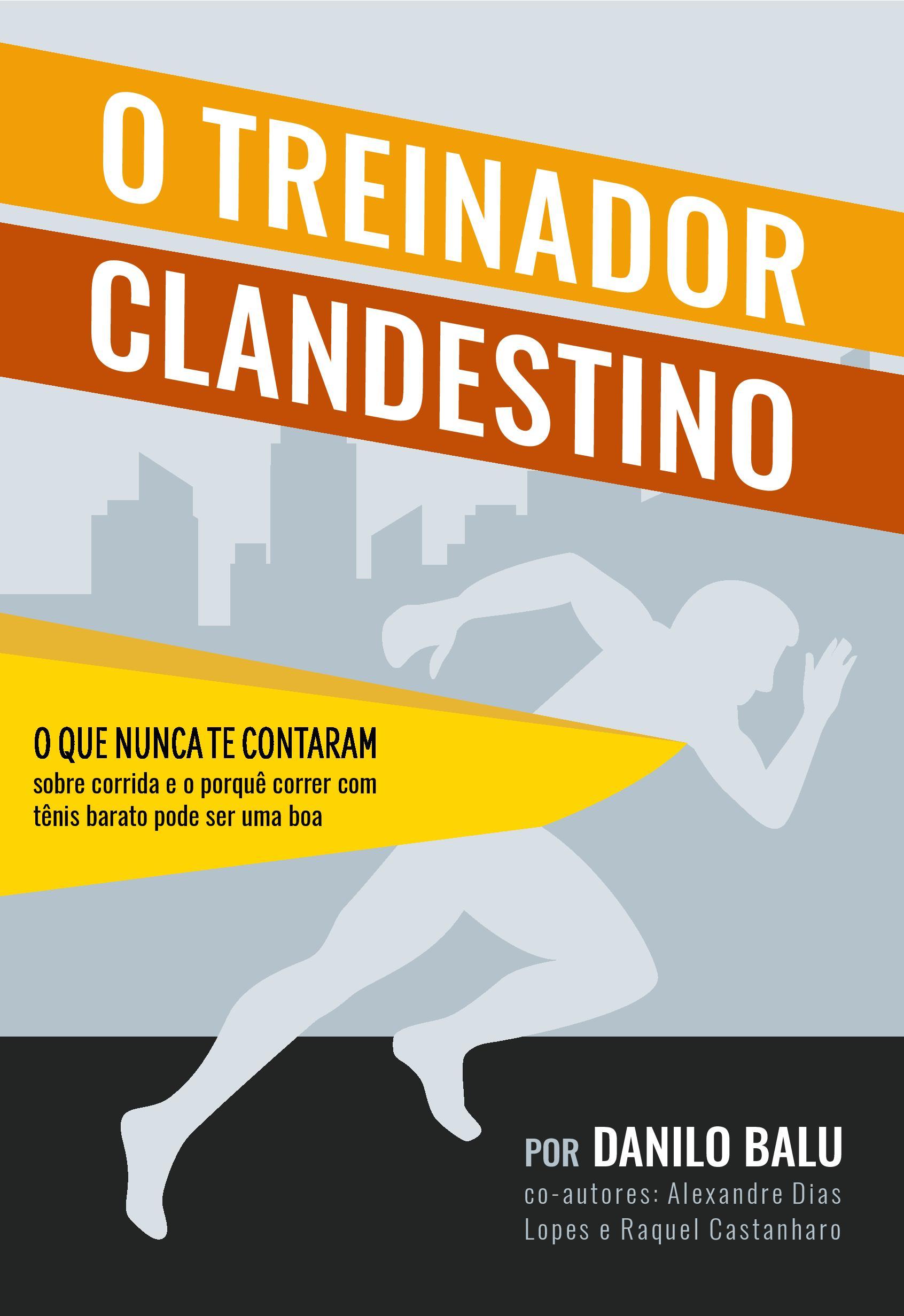 (e-book) O TREINADOR CLANDESTINO