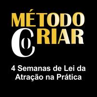 Método Cocriar - 4 Semanas de Lei da Atração na Prática