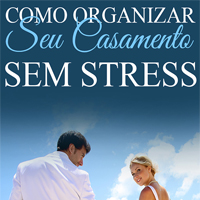 Como Organizar um Casamento sem Stress