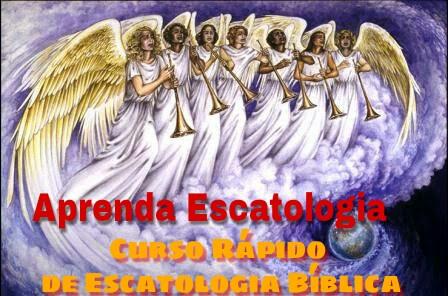 Curso Rápido de Escatologia Bíblica