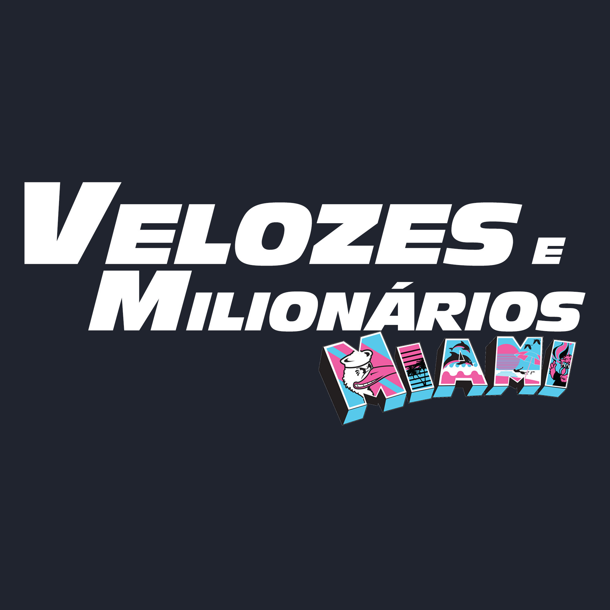 Velozes e Milionários Miami