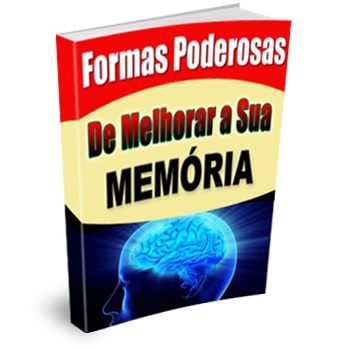 Formas Poderosas De Melhorar A Sua Memória (Ouro)
