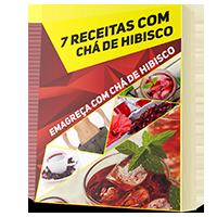 7 Receitas Para Emagrecer com Chá de Hibisco