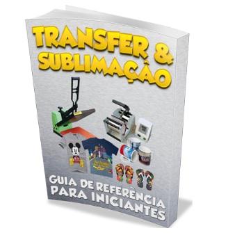 Transfer e Sublimação - Guia de Referência para Iniciantes