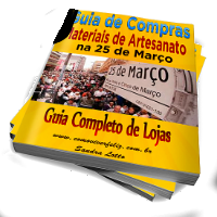 E-book  Guia de Compras de Materiais para Artesanato na 25 de Março.