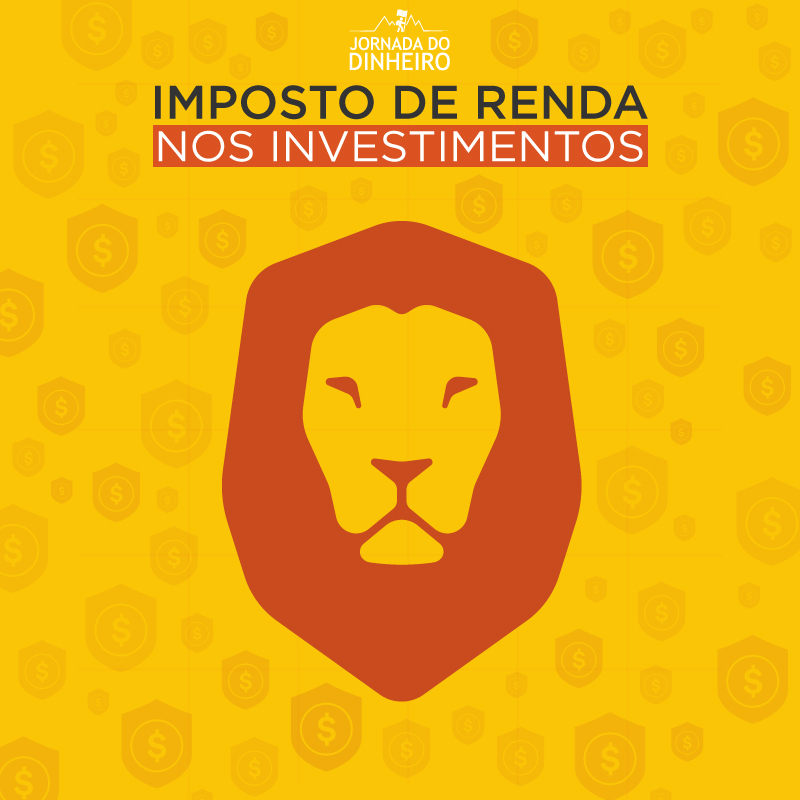 Imposto de Renda nos Investimentos