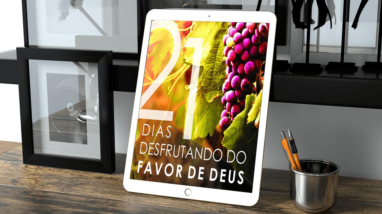 Ebook - 21 Dias Desfrutando do Favor de Deus -  Estudo do livro de Galatas