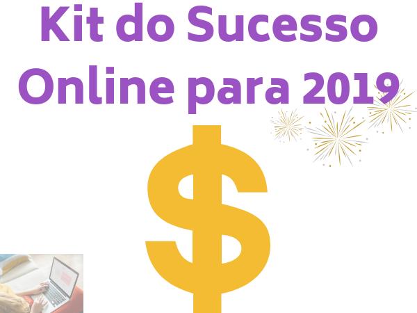 Kit do Sucesso Online Para 2019