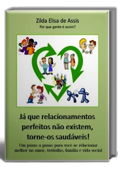 Já que relacionamentos perfeitos não existem, torne-os saudáveis!