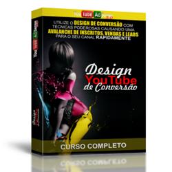 # Design Youtube de Conversão #
