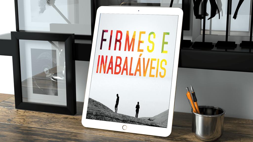 E-Book Firmes e Inabaláveis