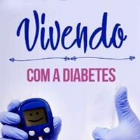 Vivendo Com A Diabetes