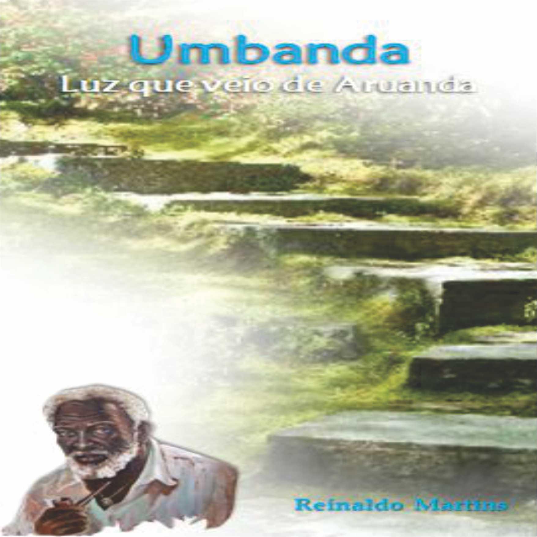UMBANDA - LUZ QUE VEIO DE ARUANDA