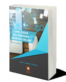 Como Criar Seu Primeiro Negócio Online (Guia Completo)
