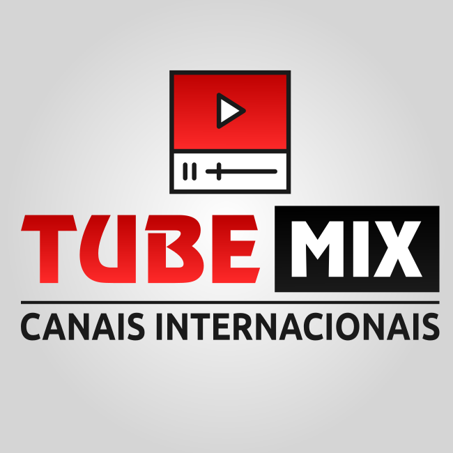 Tube Mix - Canais Internacionais