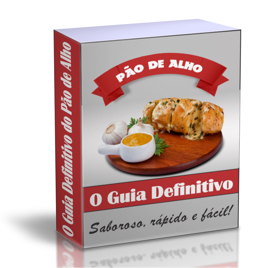 O Guia Definitivo do Pão de Alho