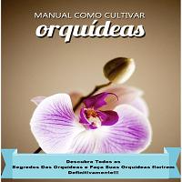 Manual Como Cultivar Orquídeas