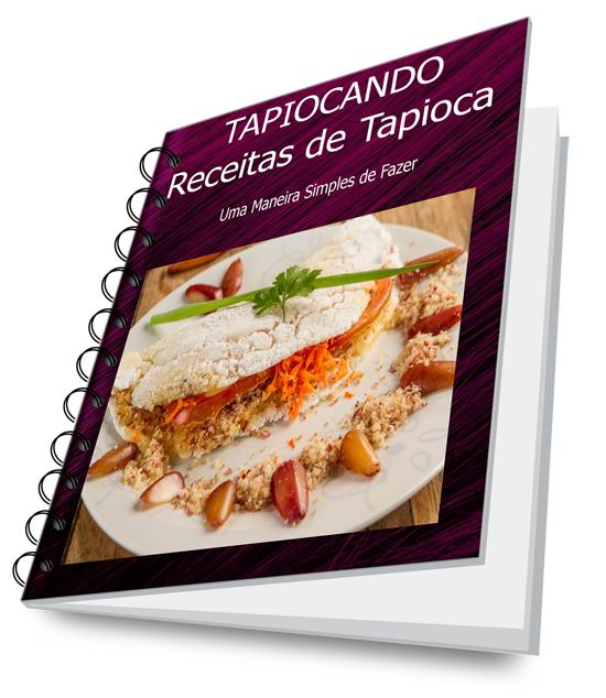 Tapiocando - Receitas de Tapioca