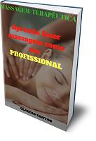 Massagem Terapêutica Aprenda fazer Massagem como um profissional