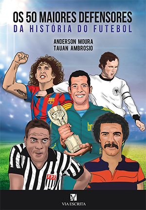 Os 50 maiores defensores da história do futebol
