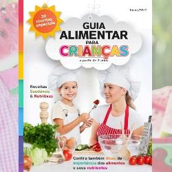 GUIA ALIMENTAR PARA CRIANÇAS - Receitas Saudáveis & Nutritivas