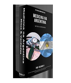 O Guia Medicina na Argentina -Mitos & Verdades