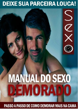Manual do Sexo Demorado