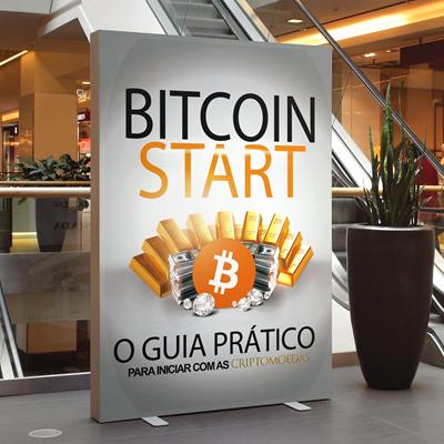 Bitcoin Start - O Guia Prático para Iniciar com as Criptomoedas