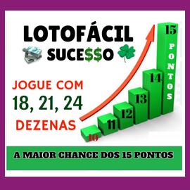 Lotofácil Sucesso 18,21,24 Dezenas