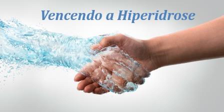 Vencendo a Hiperidrose
