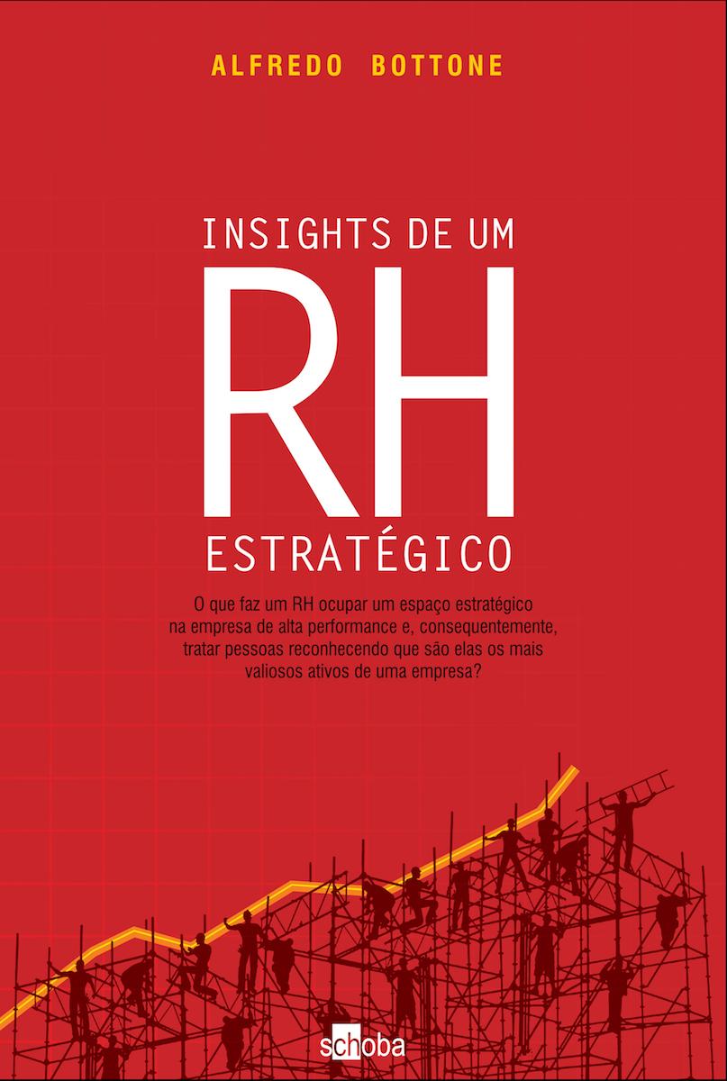 Livro Digital Insights de um RH Estratégico - Alfredo Bottone