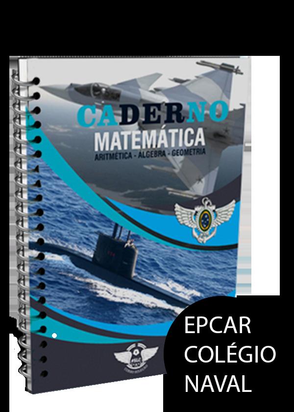 Caderno de Matemática Total para EPCAr e Colégio Naval