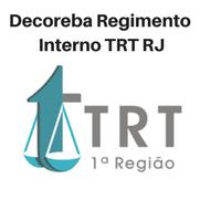 Projeto Decoreba Regimento Interno TRT RJ