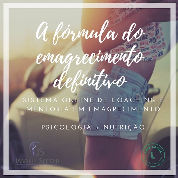 A FÓRMULA DO EMAGRECIMENTO DEFINITIVO! Grupo online de Coaching e Mentoria em emagrecimento