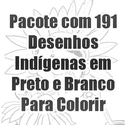 Desenhos Indígenas Para Colorir