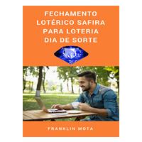 Fantástico Fechamento Lotérico Safira para a Loteria Dia de Sorte.