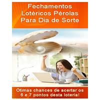 Fechamento Lotérico Pérola para Loteria Dia de Sorte