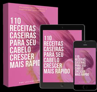 110 RECEITAS CASEIRAS PARA SEU CABELO CRESCER MAIS RÁPIDO