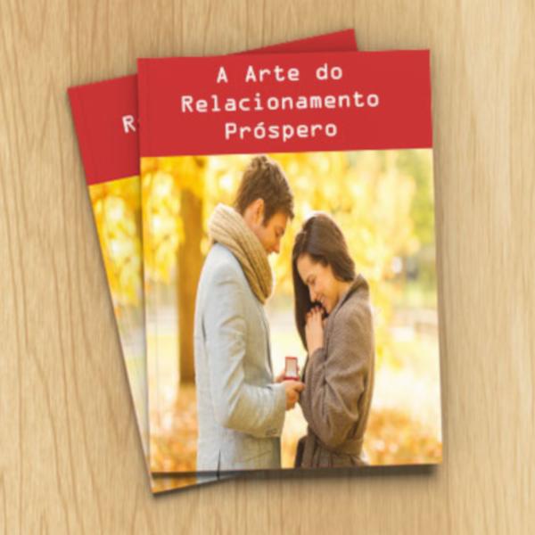 A Arte do Relacionamento Próspero