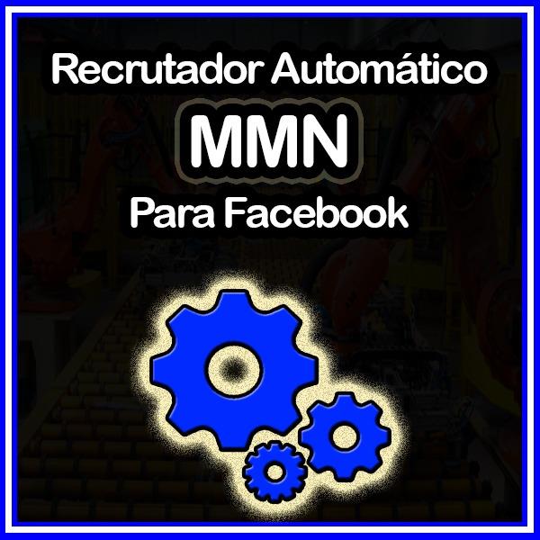 Recrutador Automático MMN Para Facebook