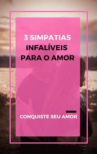 3 simpatias infalíveis para o amor