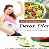 Dieta de Desintoxicação-Detox Diet