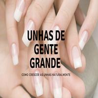 UNHAS DE GENTE GRANDE