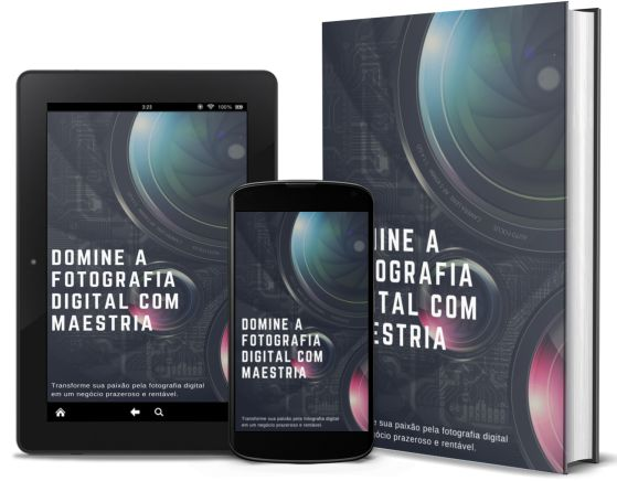 Domine a Fotografia Digital com Maestria