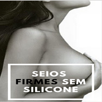 SEIOS FIRMES SEM SILICONE