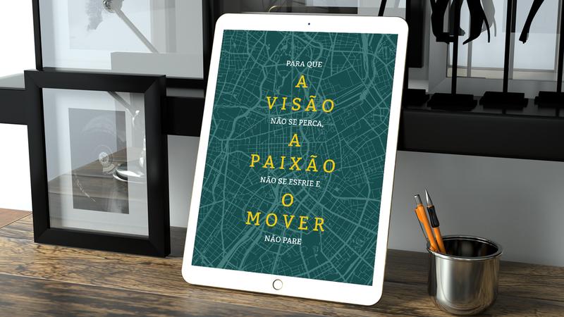 E-Book - Para que a Visão Não se Perca A Paixão Não Se Esfrie e O Mover Não Pare