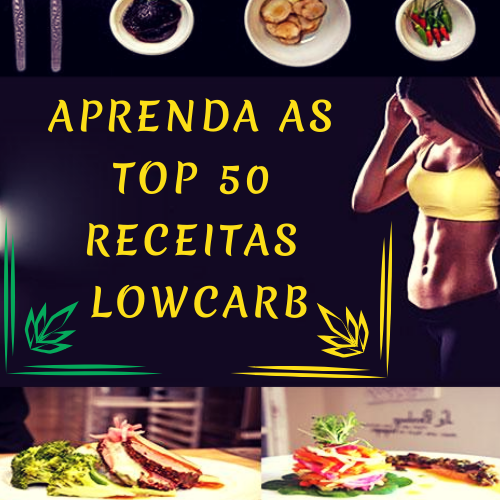 """ 50 TOP RECEITAS LOW CARB"