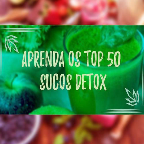 """""""  50 TOP SUCOS DETOX"""