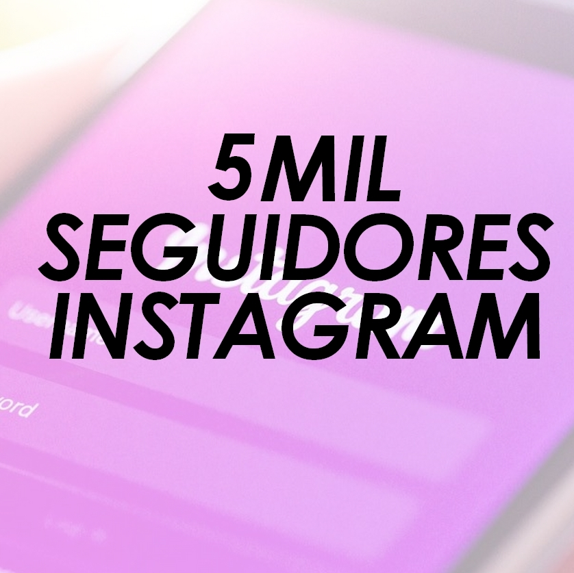 5 Mil Seguidores Brasileiros no Instagram
