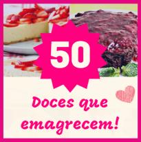 """"""" 50 Doces que Emagrecem"""